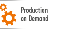 Production on Demand